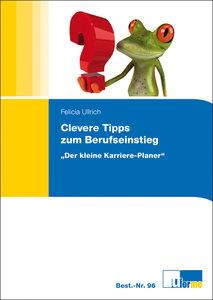 Clevere Tipps zum Berufseinstieg