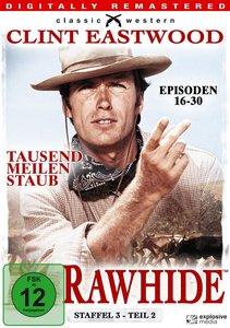 Rawhide - Tausend Meilen Staub - Season 3.2