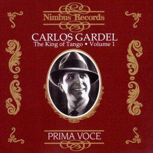 Gardel King Of Tango Vol.1