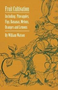 Fruit Cultivation - Including