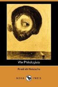 We Philologists (Dodo Press)