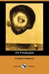 We Philologists (Dodo Press)