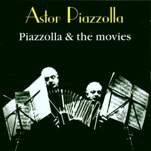 Piazzolla & The Movies