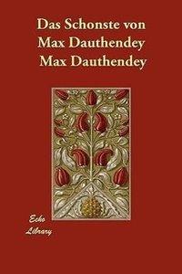 Das Schonste Von Max Dauthendey