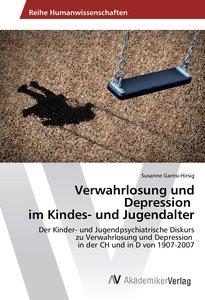 Verwahrlosung und Depression im Kindes- und Jugendalter