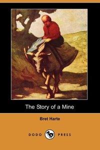 STORY OF A MINE (DODO PRESS)