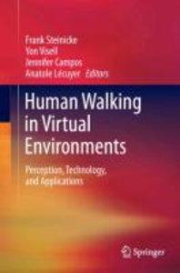 Human Walking in Virtual Environments