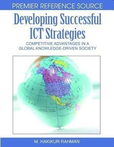 Developing Successful ICT Strategies: Competitive Advantages in
