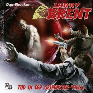 Larry Brent 17. Tod in der Gespenstervilla