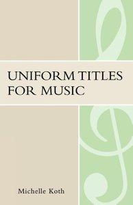 Uniform Titles for Music