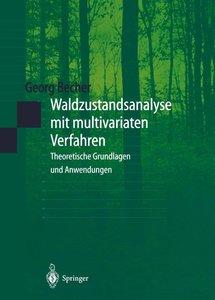 Waldzustandsanalyse mit multivariaten Verfahren