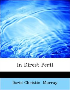 In Direst Peril