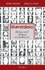 Vivprotokoloj (Esperantistaj Vivoj. En Esperanto)