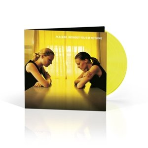 Without You I'm Nothing (Limited Yellow LP)
