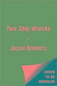 Two Ship Wrecks