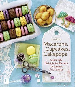 Öhrn, M: Macarons, Cupcakes, Cakepops