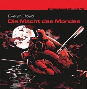 Dreamland Grusel 18 - Die Macht des Mondes