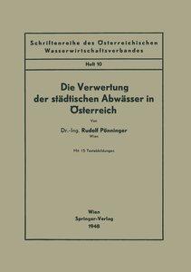 Die Verwertung der städtischen Abwässer in Österreich