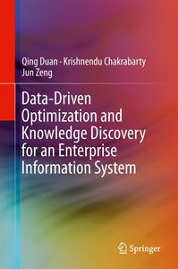 Data-Driven Optimization and Knowledge Discovery for an Enterpri