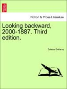 Looking backward, 2000-1887. Third edition.