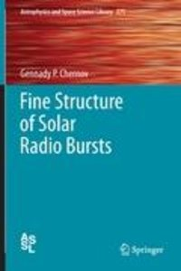 Fine Structure of Solar Radio Bursts