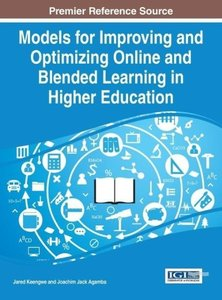 Models for Improving and Optimizing Online and Blended Learning