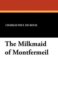 The Milkmaid of Montfermeil