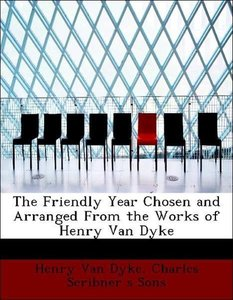 The Friendly Year Chosen and Arranged From the Works of Henry Va