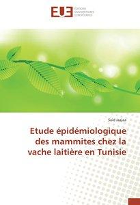 Etude épidémiologique des mammites chez la vache laitière en Tun