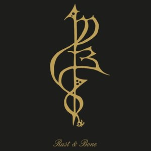 Rust & Bone (180g Vinyl)