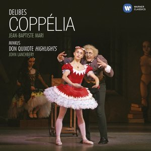 Coppelia/Don Quixote