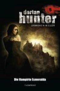 Dorian Hunter 05. Die Vampirin Esmeralda