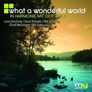 What A Wonderful World (My Jazz) - zum Schließen ins Bild klicken