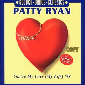 You re My Love (My Life) 98