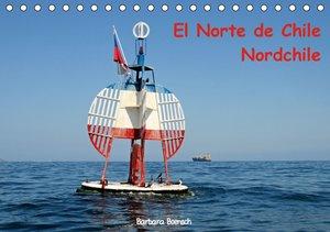 El Norte de Chile - Nordchile (Tischkalender 2016 DIN A5 quer)