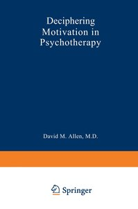 Deciphering Motivation in Psychotherapy