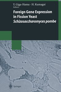 Foreign Gene Expression in Fission Yeast: Schizosaccharomyces po