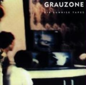 Grauzone-The Sunrise Tapes