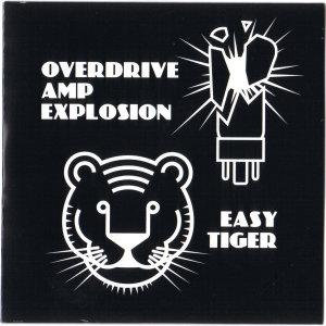 Overdrive Amp Explosion/Easy Tiger (Split-LP)