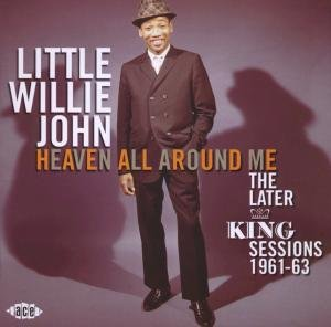 Heaven All Around Me-The Later King Sessions 196