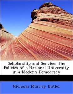 Scholarship and Service: The Policies of a National University i