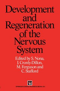 Development and Regeneration of the Nervous System