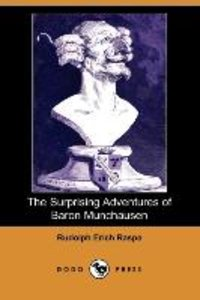 The Surprising Adventures of Baron Munchausen (Dodo Press)