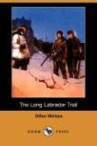 The Long Labrador Trail