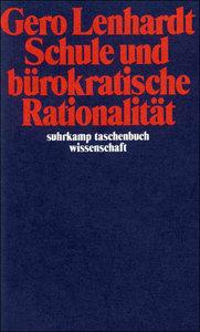 Schule und bürokatische Rationalität