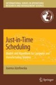 Just-in-Time Scheduling