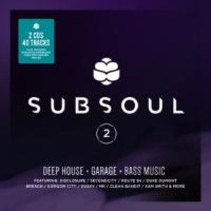 SubSoul 2: Deep House,Garage & Bass Music