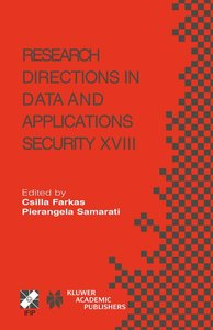 Research Directions in Data and Applications Security XVIII