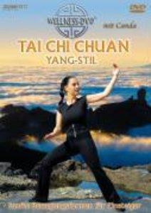 Tai Chi Chuan - Yang-Stil. Sanfte Bewegungsformen für Einsteiger