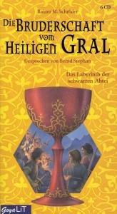 Schröder, R: Bruderschaft v. Heiligen Gral 3/6 CDs